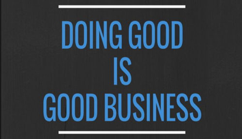 Doing Good is Good Business
