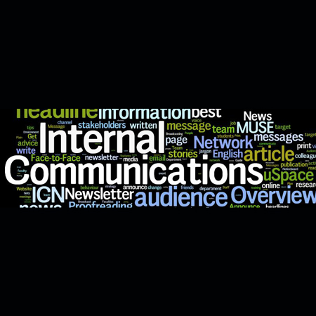 Internal Communications: Reaching Your Captive Audience